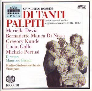 Rossini: Di tanti palpiti. Arie e canzoni inedite, aggiunte, alternative (1812-1829)