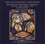 Pergolesi: Missa Romana F-Dur; Magnificat B-Dur; Salve regina c-moll