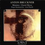 Bruckner: Motetten; Choral Messe F-Dur