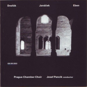 Dvořák: Mše D dur; Janáček: Otče náš; Eben: Pražské Te Deum 1989