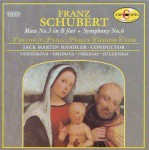 Schubert: Mass No. 3 in B flat; Symphony No. 6 in C
