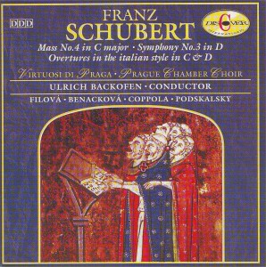 Schubert: Mass No. 4 in C major; Symphony No. 3 in D; Ouverture in the italian style in C; Ouverture in the italian style in D