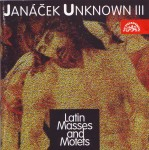 Janáček Unknown III, Latin Masses and Motets