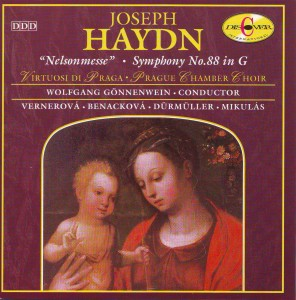 """Haydn: Mass No. 11 in D minor """"Nelsonmesse""""; Symphony No. 88 in G """"Letter V"""""""