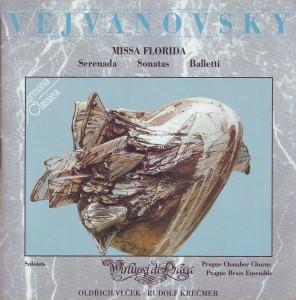 Vejvanovský: Serenada; Sonatas; Baletti; Missa Florida