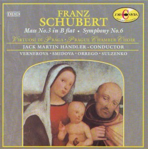 Schubert: Mass No. 3 in B flat; Symphony No. 6 in C