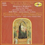 Scarlatti: Mass for Four Voices; Soler: Andaluz; Peris: Jubilate Domino; Te Deum